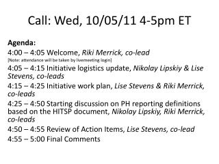 Call: Wed, 10/05/11 4-5pm ET