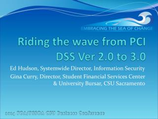 Riding the wave from PCI DSS  Ver  2.0 to 3.0