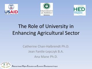 The Role of University in Enhancing Agricultural Sector