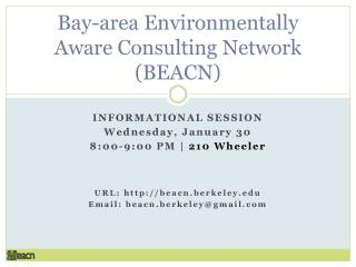 Bay-area Environmentally Aware Consulting Network (BEACN)