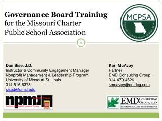 Governance Board  Training  for the Missouri Charter  Public School Association