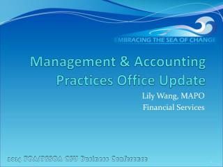 Management & Accounting Practices Office Update