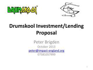 Peter Brigden  October  2013 peter@impact-england.org 07581057999