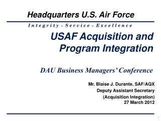 USAF Acquisition and  Program Integration DAU Business Managers' Conference
