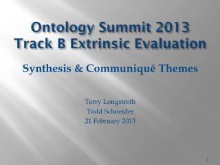 Ontology Summit  2013 Track B Extrinsic Evaluation