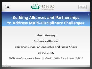 Building Alliances and Partnerships  to  Address Multi-Disciplinary  Challenges