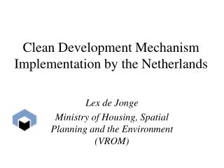 Clean Development Mechanism Implementation by the Netherlands