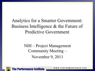 Analytics for a Smarter Government: Business Intelligence & the Future of Predictive Government