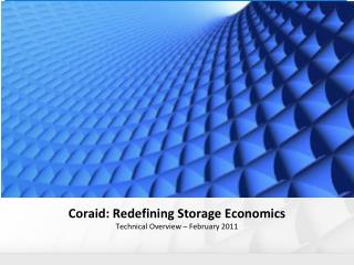 CORAID: Redefining Storage Economics Confidential Analyst Presentation - January 2010