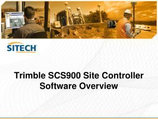 Trimble SCS900 Site Controller Software Overview