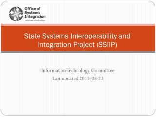State Systems Interoperability and Integration Project (SSIIP)