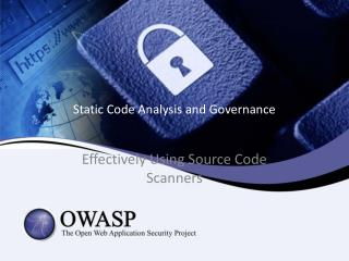 Static Code Analysis and Governance