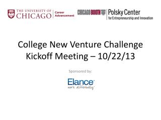 College New Venture Challenge Kickoff Meeting – 10/22/13