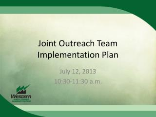 Joint Outreach Team Implementation Plan