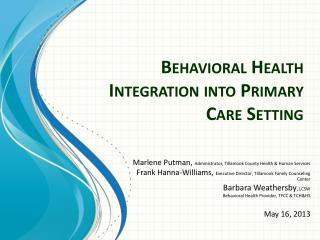 Behavioral Health Integration into Primary Care Setting