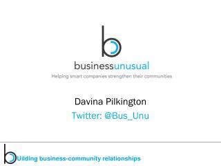 Davina  Pilkington Twitter: @ B us_Unu