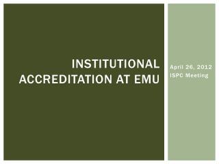Institutional Accreditation at EMU