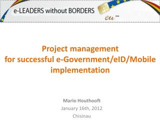 Mario Houthooft January  16th, 2012 Chisinau