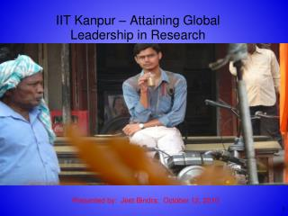 IIT  Kanpur – Attaining Global Leadership in Research