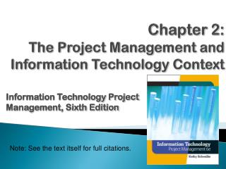 Chapter  2 : The Project Management and Information Technology Context