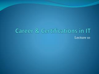 Career & Certifications in IT