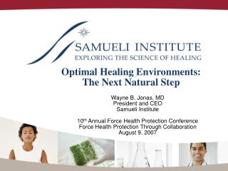 optimal healing environments:  the next natural step