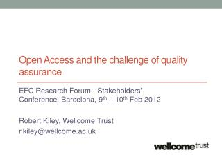 Open Access and the challenge of quality assurance