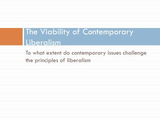 The Viability of Contemporary Liberalism