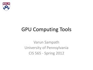 GPU Computing Tools