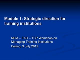Module 1: Strategic direction for training institutions