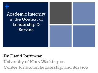 Academic Integrity in the Context of Leadership & Service