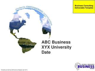 ABC Business XYX University Date