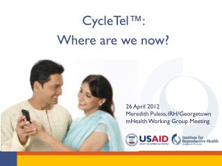 CycleTel™:  Where are we now?