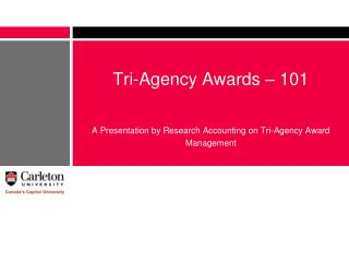 Tri-Agency Awards – 101