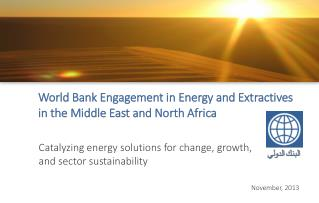 World Bank Engagement in Energy and Extractives in the Middle East and North Africa