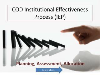 COD Institutional Effectiveness Process (IEP)
