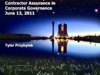 Contractor Assurance in  Corporate Governance June 13, 2011