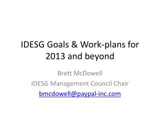 IDESG Goals & Work-plans for 2013 and beyond