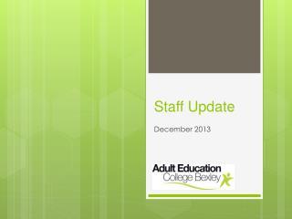 Staff Update