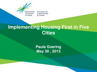 Implementing Housing First in Five Cities