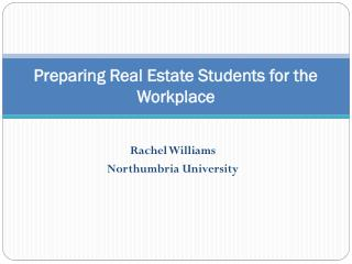 Preparing Real Estate Students for the Workplace