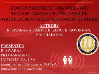 EDGE-PRIORITIZED CHANNEL- AND TRAFFIC-AWARE UPLINK CARRIER AGGREGATION IN LTE-ADVANCED SYSTEMS