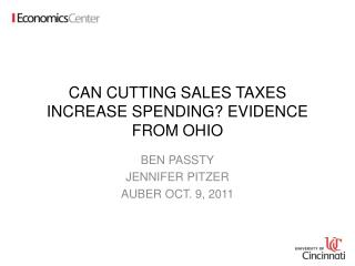 CAN CUTTING SALES TAXES INCREASE SPENDING? EVIDENCE FROM OHIO