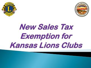 New Sales Tax Exemption for  Kansas Lions Clubs