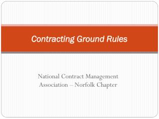 Contracting Ground Rules