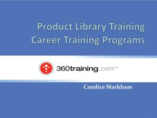 Product Library Training Career Training Programs