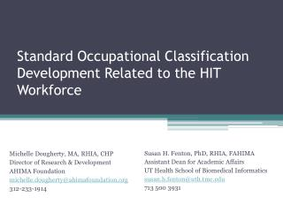 Standard Occupational Classification Development Related to the HIT Workforce
