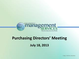 Purchasing Directors' Meeting July 18, 2013