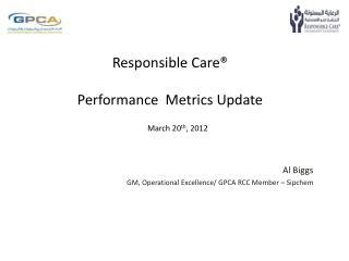Responsible Care® Performance  Metrics Update
