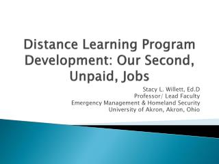 Distance Learning Program Development: Our Second, Unpaid, Jobs